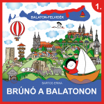 Brúnó a Balatonon - Első kötet