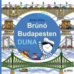 Brúnó Budapesten ötödik kötet - Duna