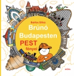 Brúnó Budapesten 4 - Pest fényei