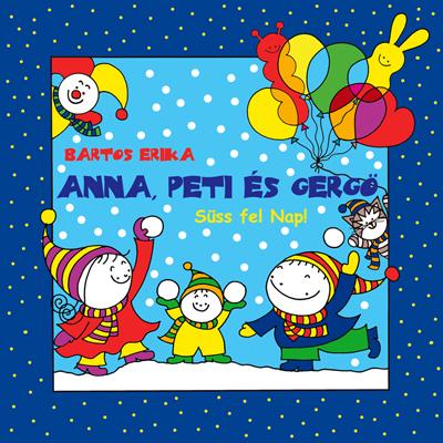 283a0176d Anna, Pete and Greg series | Bartos Erika